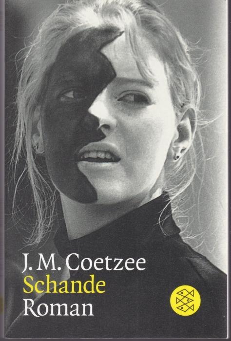 Schande: Coetzee, J. M.