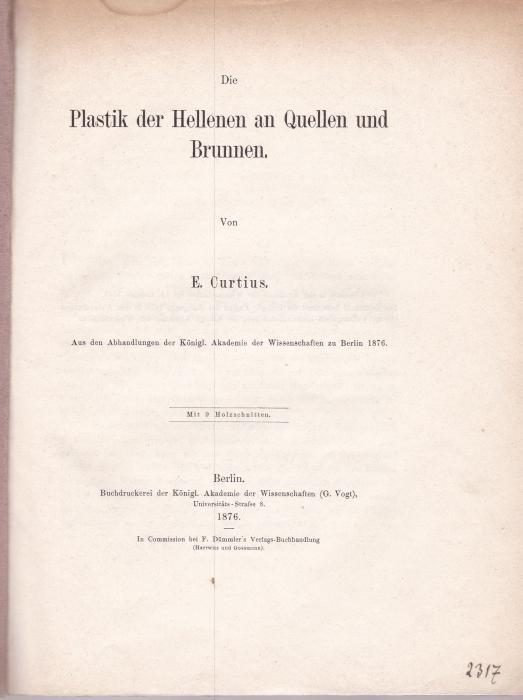 Die Plastik der Hellenen an Quellen und: Curtius E. [Ernst]