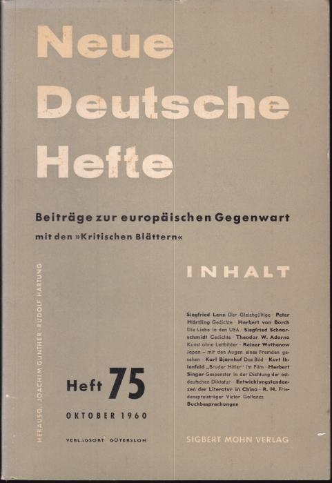 Neue Deutsche Hefte. Beiträge zur europäischen Gegenwart.: Günther, Joachim /
