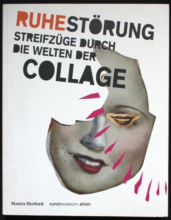 Ruhe-Störung. Streifzüge durch die Welten der Collage (Deutsch / Englisch) - Nachtigäller, Roland / Burkhard Leismann