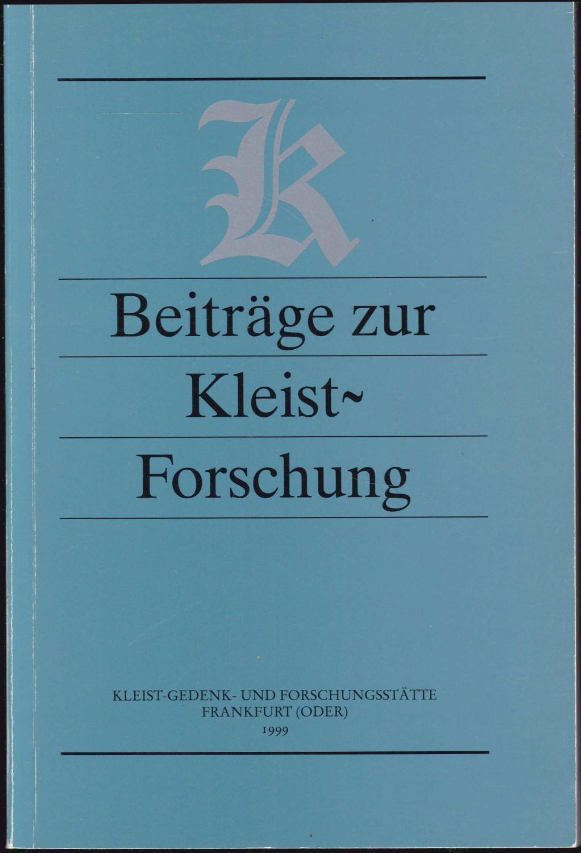 Beiträge zur Kleist-Forschung 1999