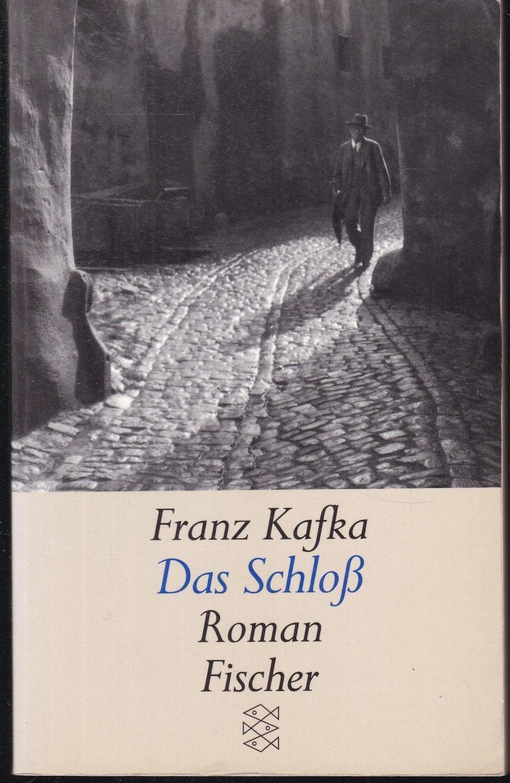 Das Schloss: Kafka, Franz