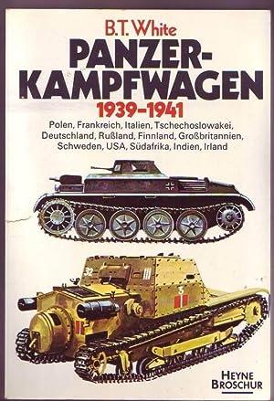 Panzer-Kampfwagen 1939-1941. Polen, Frankreich, Italien, Tschechoslowakei, Deutschland,: White, B.T.