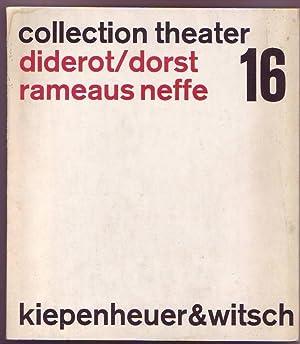 Rameaus Neffe. Übersetzt und für die Bühne: Diderot, Denis