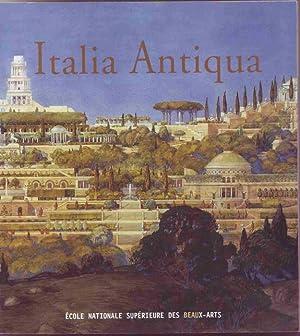 Italia antiqua. Envois de Rome des architectes: Annie Jacques, Stéphane