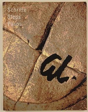 Schritte. Steps. Pasos. Malerei - Plastik - Grafik - Theaterarbeit (Deutsch, Englisch, Spanisch). ...