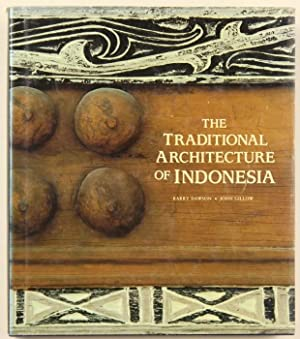 The traditional Architecture of Indonesia. With 244 illustrations, 192 in colour