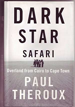 Dark Star Safari. Overland from Cairo to Cape Town.