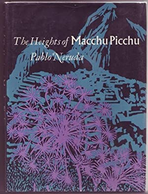 The Heights of Macchu Picchu. Translated by Nathaniel Tarn