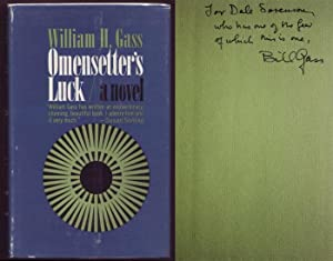 Omensetter's Luck A Novel. Signed and dedicated by author.