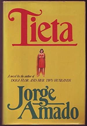 Tieta. The Goat Girl, Or the Return: Amado, Jorge