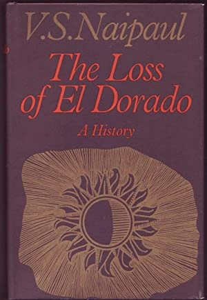 Loss of El Dorado. A History