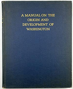A Manual on the Origin and development: Caemmerer, H. Paul