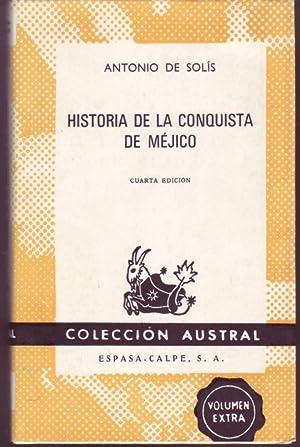 Historia de la conquista de Méjico: Solis, Antonio de