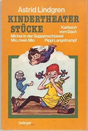 Kindertheaterstücke: Lindgren, Astrid