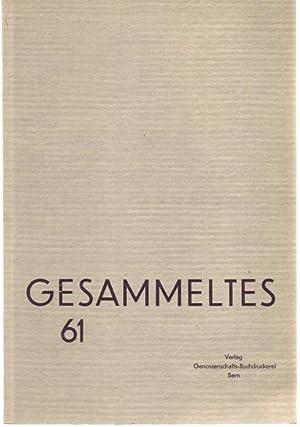 Gesammeltes 1961. Illustrationen von Rolf spinnler: Lauener, Henri (Hrsg.)