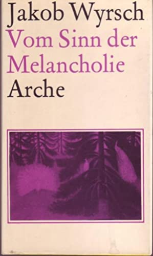 Vom Sinn der Melancholie: Wyrsch, Jakob