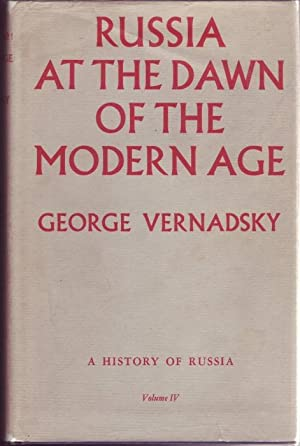 Russia at the Dawn of the Modern: Vernadsky, George