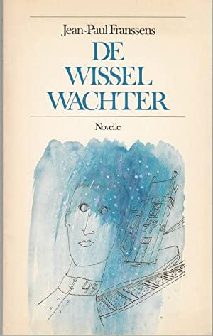 De wisselwachter. Signed and dedicated by author