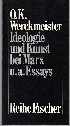 Ideologie und Kunst bei Marx u. a.: Werckmeister, O. K.