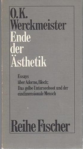 Ende der Ästhetik. Essays über Adorno, Bloch,: Werckmeister, O. K