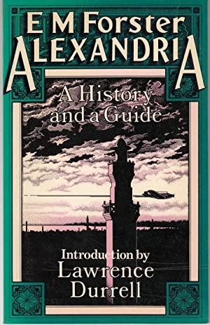 Alexandria. A History and a Guide. With an Introduction by L. Durrell