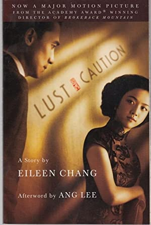 Lust, Caution. The Story: Chang, Eileen