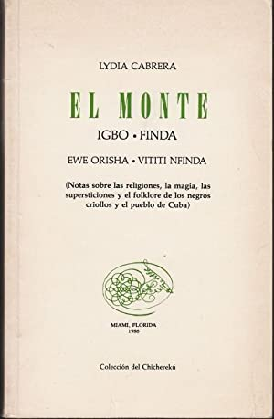 El Monte. Igbo. Finda. Ewe Orisha. Vititi: Cabrera, Lydia