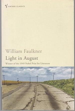 Light in August (= Vintage Classics): Faulkner, William