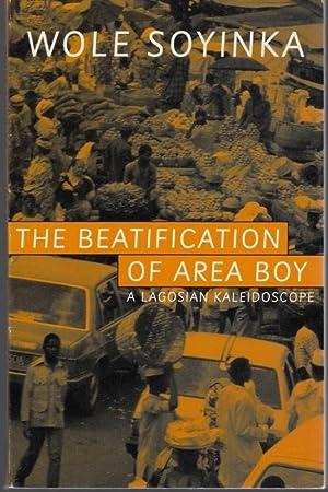 The Beatification of Area Boy: Soyinka, Wole