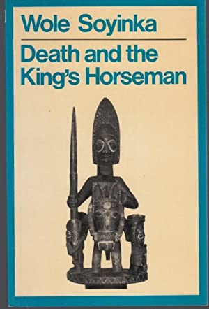 an analysis of death and the kings horseman by wole soyinka Death and the king's horseman by wole soyinka my rating: 5 of 5 stars as  as  for the literary criticism gathered here, i didn't read it all, but two.