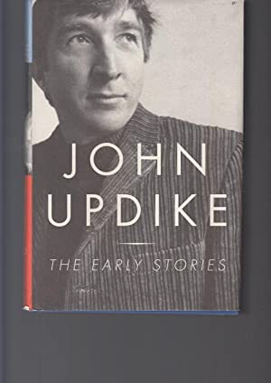 The Early Stories. 1953-1975: Updike, John