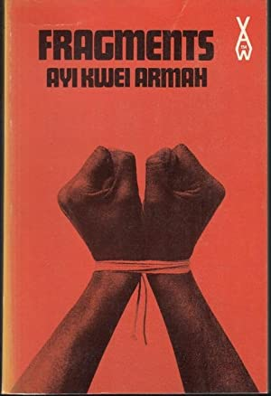 Fragments (= African Writers Series): Armah, Ayi Kwei