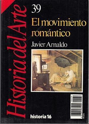 El movimiento romantico (= Historia del Arte,: Arnaldo, Javier