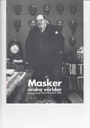 Masker andra världar. Kulturen Lund 24.4.1994-30.4.1995