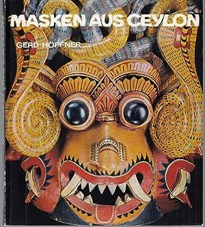 Masken aus Ceylon (= Veröffentlichungen des Museums: Höpfner, Gerd