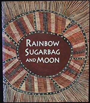 Rainbow, Sugarbag and Moon. Two Artists of the Stone Country. Bardayal Nadjamerrek and Mick Kubarkku