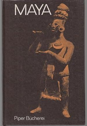 Maya. Indianische Kunst aus Mittelamerika (= Piper: Anton, Ferdinand