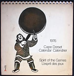 1976. Cape Dorset Calendar. Spirit of the Games. L'esprit des jeux. (English / French)