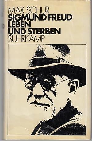 Sigmund Freud. Leben und Sterben: Schur, Max