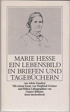 Marie Hesse. Ein Lebensbild in Briefen u.: Gundert, Adele