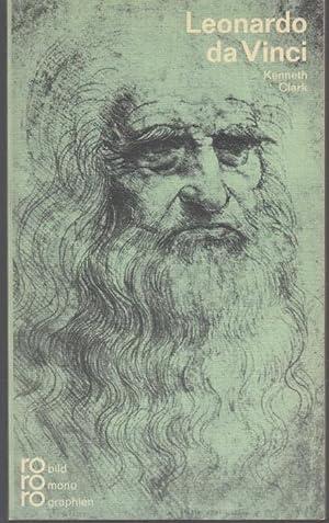 Leonardo da Vinci in Selbstzeugnissen und Bilddokumenten: Clark, Kenneth
