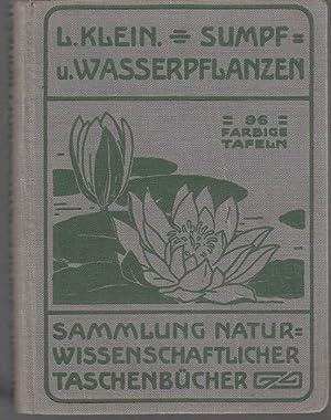 Unsere Waldblumen und Farngewächse. Von Dr. Ludwig: Klein, Ludwig