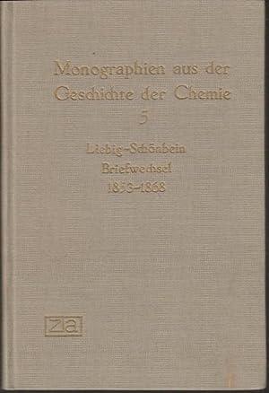Briefwechsel 1853-1868. Mit Anmerkungen, Hinweisen und Erläuterungen: Liebig, Justus von