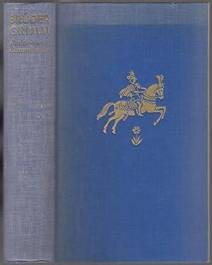 Kinder- und Hausmärchen. Vollständige Ausgabe, mit einer: Grimm, Brüder