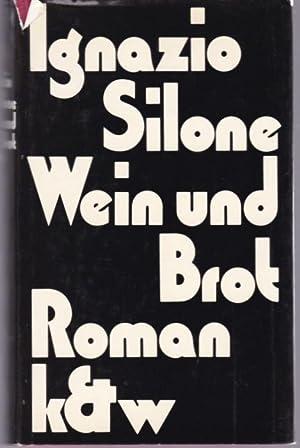Wein und Brot: Silone, Ignazio