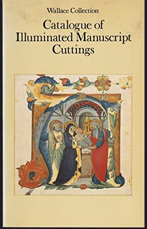 Wallace Collection. Catalogue of Illuminated Manuscript Cuttings.