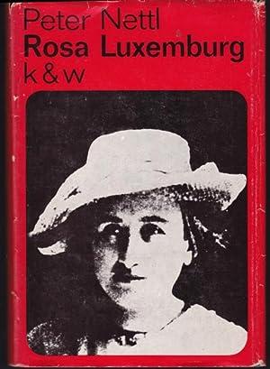 Rosa Luxemburg. Aus dem Englischen übersetzt von: Nettl, John Peter