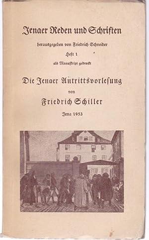 Was heißt und zu welchem Ende studiert: Schiller, Friedrich