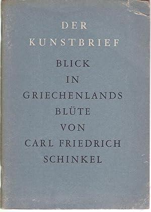 Karl Friedrich Schinkel. Blick in Griechenlands Blüte: Rave, Paul Ortwin
